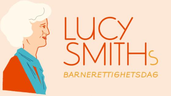 """Drawn illustration of Lucy Smith, with added text saying """"Lucy Smiths Barnerettighetsdag"""" (children's rights day)"""